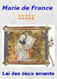 Marie de France - Lai des deux amants
