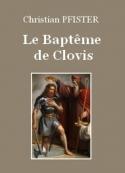 Christian Pfister: Le Baptême de Clovis