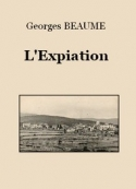 Georges Beaume: L'Expiation