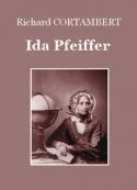 Richard Cortambert: Ida Pfeiffer
