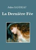 Jules Sandeau: La Dernière Fée