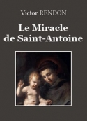 Victor Rendon: Le Miracle de Saint-Antoine