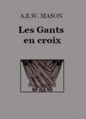 A.e.w. Mason : Les Gants en croix