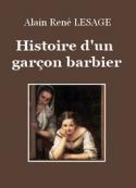 Alain rené Lesage: Histoire d'une garçon barbier
