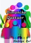 Nadège Del: Dimanche Quatuor