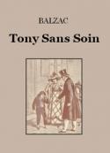 honoré de balzac: Tony Sans Soin