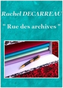 Rachel Decarreau: Rue des archives
