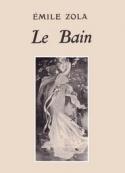 Emile Zola: Le Bain