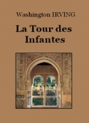 Washington Irving: La Tour des Infantes