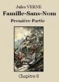 Famille-Sans-Nom - Première partie  –  Chapitre 08