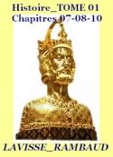Lavisse et rambaud: Histoire générale Tome 01 Chapitres 07 08 et 10