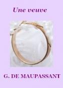 Guy de Maupassant: Une veuve