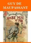Guy de Maupassant: Hautot père et fils