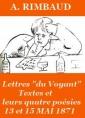 Lettres du Voyant, textes et les quatre poésies, Mai 1871