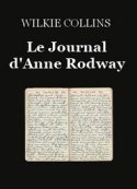 Wilkie Collins: Le Journal d'Anne Rodway