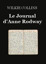 Wilkie Collins - Le Journal d'Anne Rodway