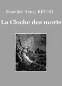 Bénédict-henry Révoil: La Cloche des morts