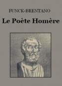 Frantz Funck Brentano: Le Poète Homère