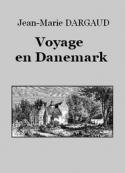 Jean-Marie Dargaud: Voyage en Danemark