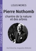 Louis Mores: Pierre Nothomb (1887-1966), chantre de la nature et des arbres