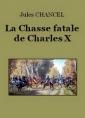 La Chasse fatale de Charles X