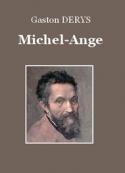 Gaston Derys: Michel-Ange