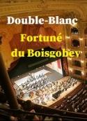 Fortuné Du boisgobey: Double-Blanc