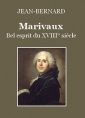Marivaux, bel esprit du XVIII° siècle