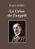 Paul Valéry: La Crise de l'esprit