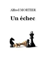 Alfred Mortier - Un échec