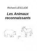 Richard Lesclide: Les Animaux reconnaissants