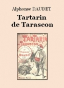 Alphonse Daudet: Tartarin de Tarascon (Version 3)