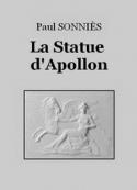 Paul Sonniès: La Statue d'Apollon
