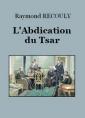 L'Abdication du Tsar
