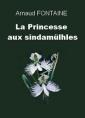 La Princesse aux Sindamülhes