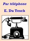 E. Du tesch: Par téléphone