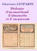 Giacomo Leopardi: Dialogue d'un marchand d'almanachs et d'un passant