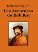 Emile Jonveaux: Les Aventures de Rob Roy