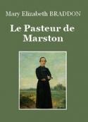 Mary Elizabeth Braddon: Le pasteur de Marston
