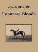 Marcel Collière: Comtesse-Blonde