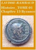 Lavisse et rambaud: Histoire Générale Tome 01 Chapitre 13 Byzance