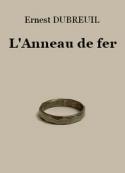 Ernest Dubreuil: L'Anneau de fer