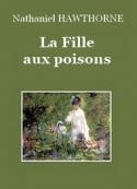 Nathaniel Hawthorne: La Fille aux poisons