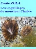 Emile Zola: Les Coquillages de monsieur Chabre