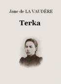 Jane de La vaudère: Terka