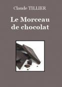 Claude Tillier: Le Morceau de chocolat
