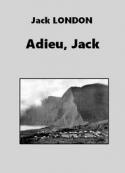 Jack London: Adieu Jack