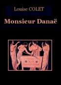 Louise Colet: Monsieur Danaë