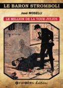 José Moselli: Le Million de la tour Julius