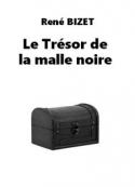 René Bizet: Le Trésor de la malle noire
